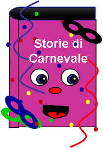 Carnevale Raccontifiabeleggende Per Bambini